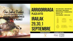 FESTIVAL GASTRONOMICO FOOD TRUCK MARKET @ PLAZA AYTO IRAILAK